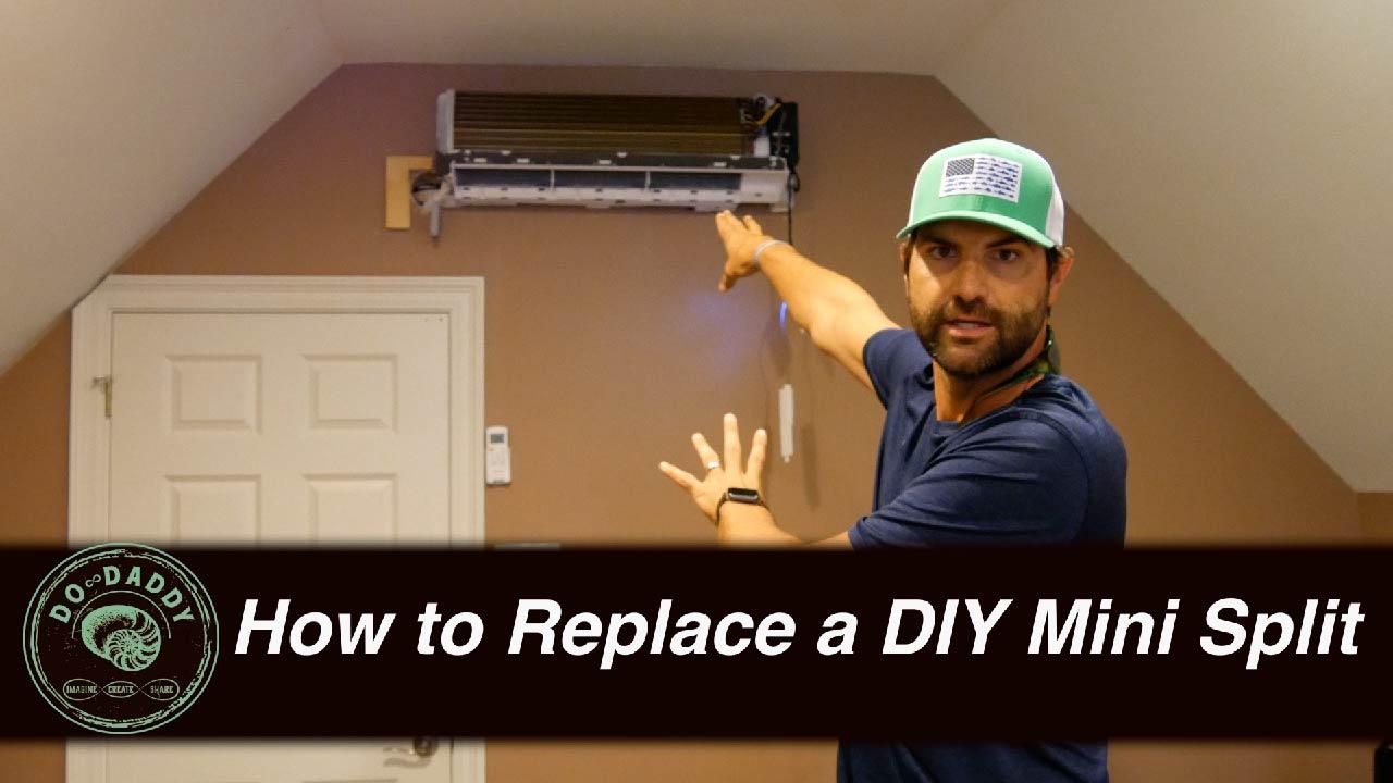 How to Replace a DIY Mini Split - Thumbnail
