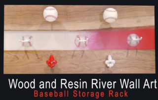 Wood and Resin River Wall Art - Baseball Storage Rack