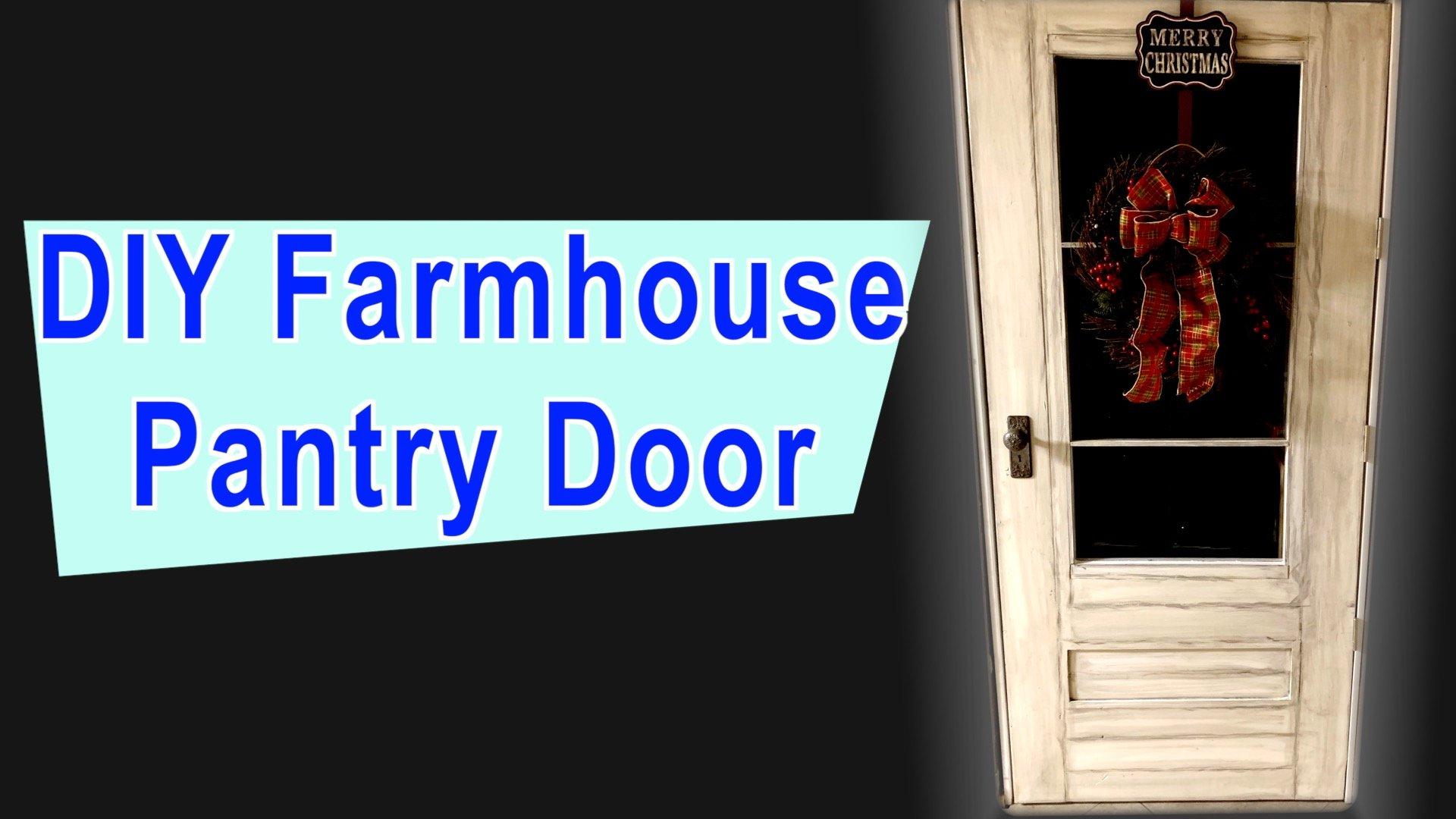 DIY Farmhouse Pantry Door with Glass
