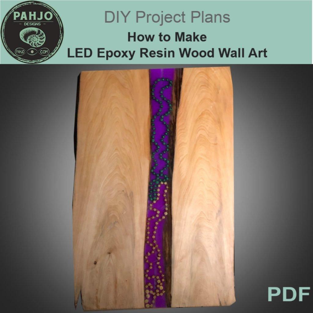 LED Epoxy Resin Wood Wall Art DIY Plans